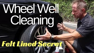 Wheel Well Cleaning: Felt lined wheel wells and wheel arches