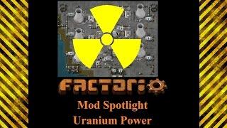 Factorio Mod Spotlight - Uranium Power Mod
