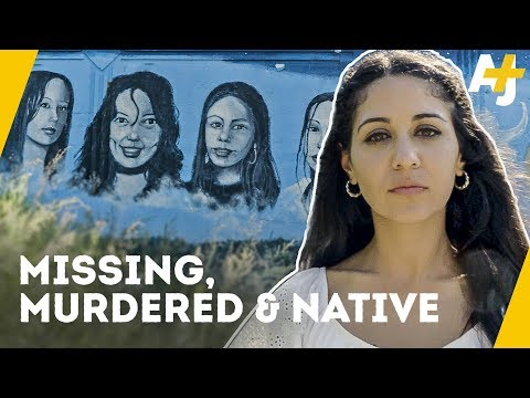 Canada's Missing and Murdered Indigenous Women | Direct From with Dena Takruri - AJ+