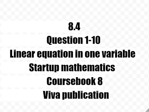 1-10,8.4,start up mathematics coursebook 8,viva publication,linear equation in one variable
