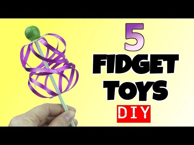 NEW! 5 EASY DIY FIDGET TOYS - HOW TO MAKE DIY TOYS FOR KIDS AT HOME -STRESS RELIEVERS