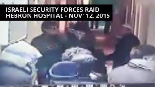 Israeli security forces raid Hebron hospital - Nov