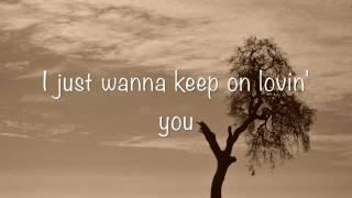 REO Speedwagon - Keep On Loving You (Lyrics)