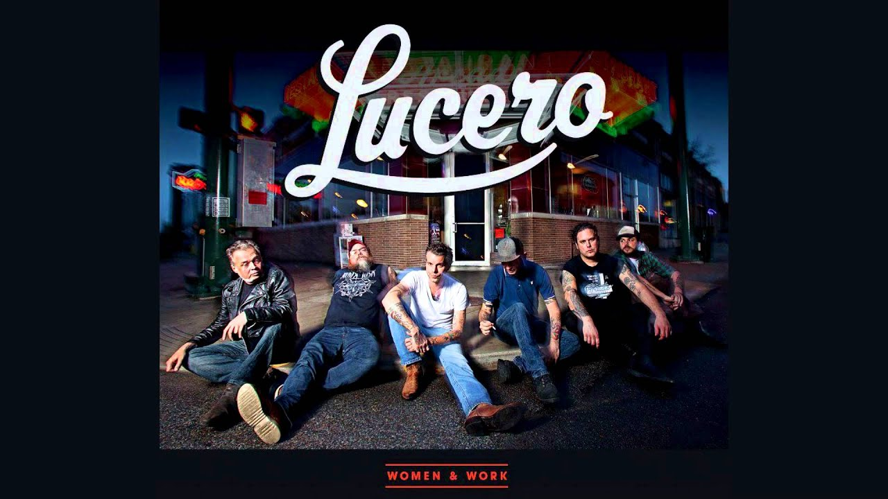 lucero-women-and-work-09-sometimes-luceromusic