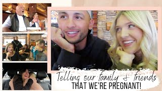 TELLING OUR FAMILY & FRIENDS THAT WE'RE PREGNANT!