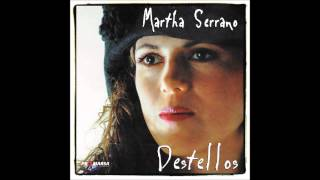 Martha Serrano CD Destellos Full/Completo HD