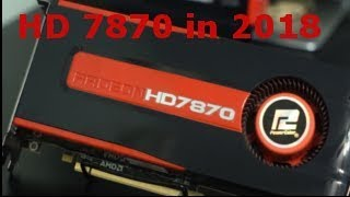 HD 7870 Game Benchmarks in 2018