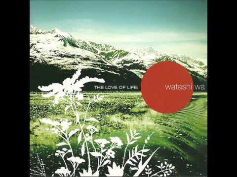 Watashi Wa-All Of Me.wmv