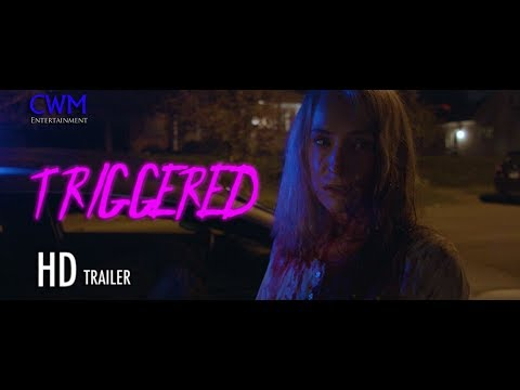 Triggered (2018) Official Trailer