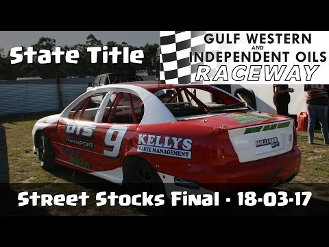 Street Stocks State Title Final - Latrobe Speedway 18-03-17