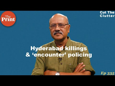 Hyderabad 'encounter,' mob justice when the system fails & do handcuffs save lives?
