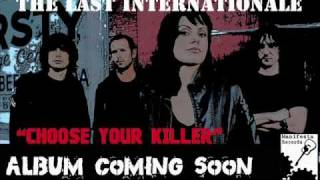 (New Music 2011) The Last Internationale - Life, Liberty, and the Pursuit of Indian Blood
