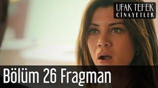 Ufak Tefek Cinayetler 26. Bölüm Fragman