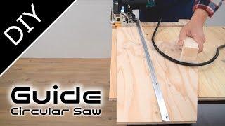 How to make circular saw guide:コレ便利!丸ノコ定規の作り方【自作工房】