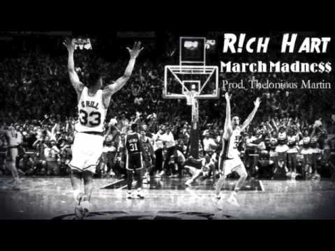 R!ch Hart - March Madne$$ (Prod. By Thelonious Martin)