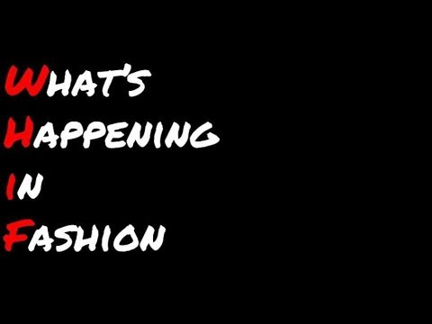 What's happening in fashion? 1.15.18