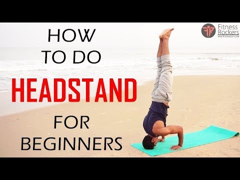 headstand for beginners  headstand stepstep tutorial