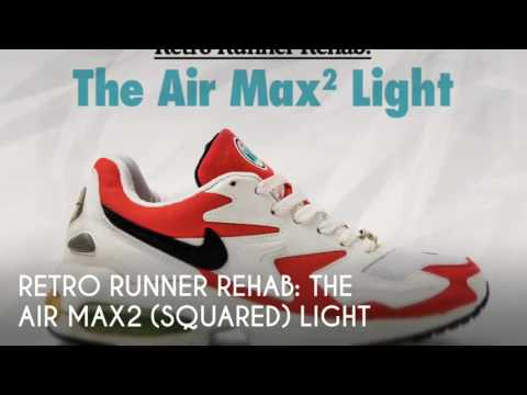 Retro Runner Rehab: The Air Max2 (Squared) Light Sneaker