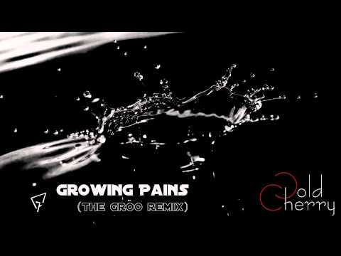 COLD CHERRY - GROWING PAINS (THE GROO Remix)