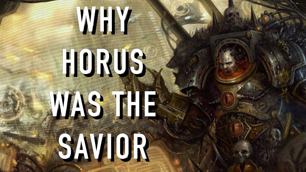 Horus Was Actually the Saviour to the Warhammer 40K ...  Horus Was Actua...