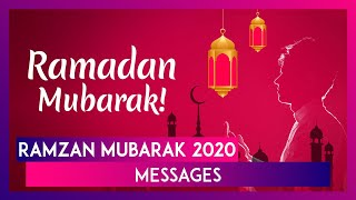Ramzan Mubarak 2020 Wishes: Whatsapp Messages, Greetings & Quotes To Send On Start Of The Holy Month