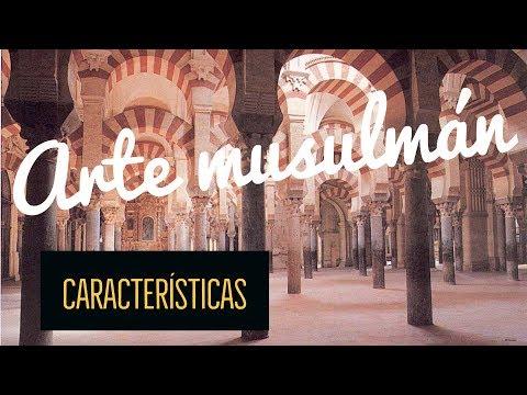 Principales características del arte musulmán