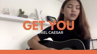 get you - daniel caesar ft. kali uchis (cover)