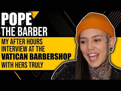 Pope The Barber: My After Hours Interview At The Vatican Barbers With Hers Truly...
