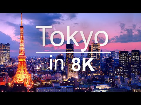 Tokyo in 8K ULTRA HD - 1st Largest city in the world (60 FPS)