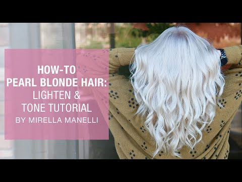 How To: Pearl Blonde Hair | Lighten & Tone Tutorial By Mirella Manelli | Kenra Color