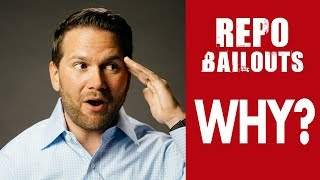 WHY Did The Banks Need Repo Bailouts From The Fed? |  2019