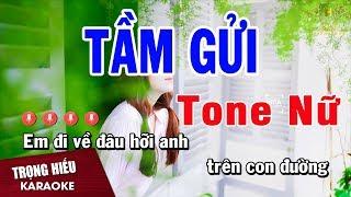 Karaoke Tầm Gửi Tone Nữ Nhạc Sống   Trọng Hiếu