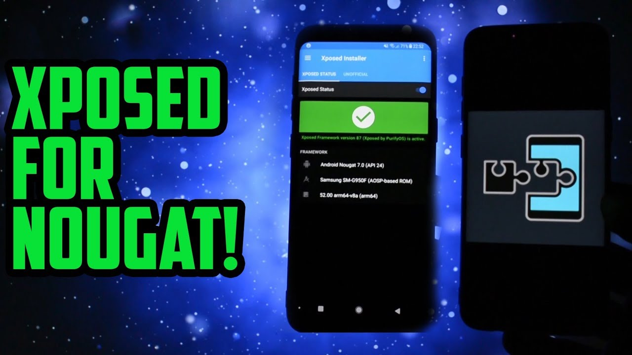 Xposed for Android NOUGAT! | Installation, Modules, Testing