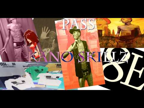 Kano Skillz - Pass