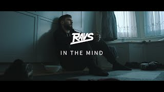 Ravs - In The Mind (Official Music Video)