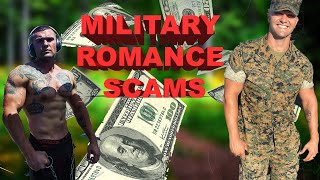 Romance scammers army Military scams