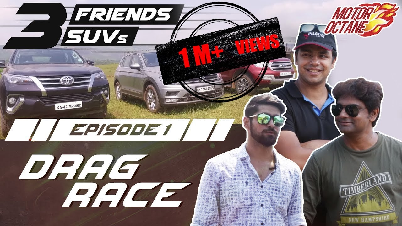 Toyota Fortuner vs Ford Endeavour vs VW Tiguan | Drag Race - Episode 1 | MotorOctane