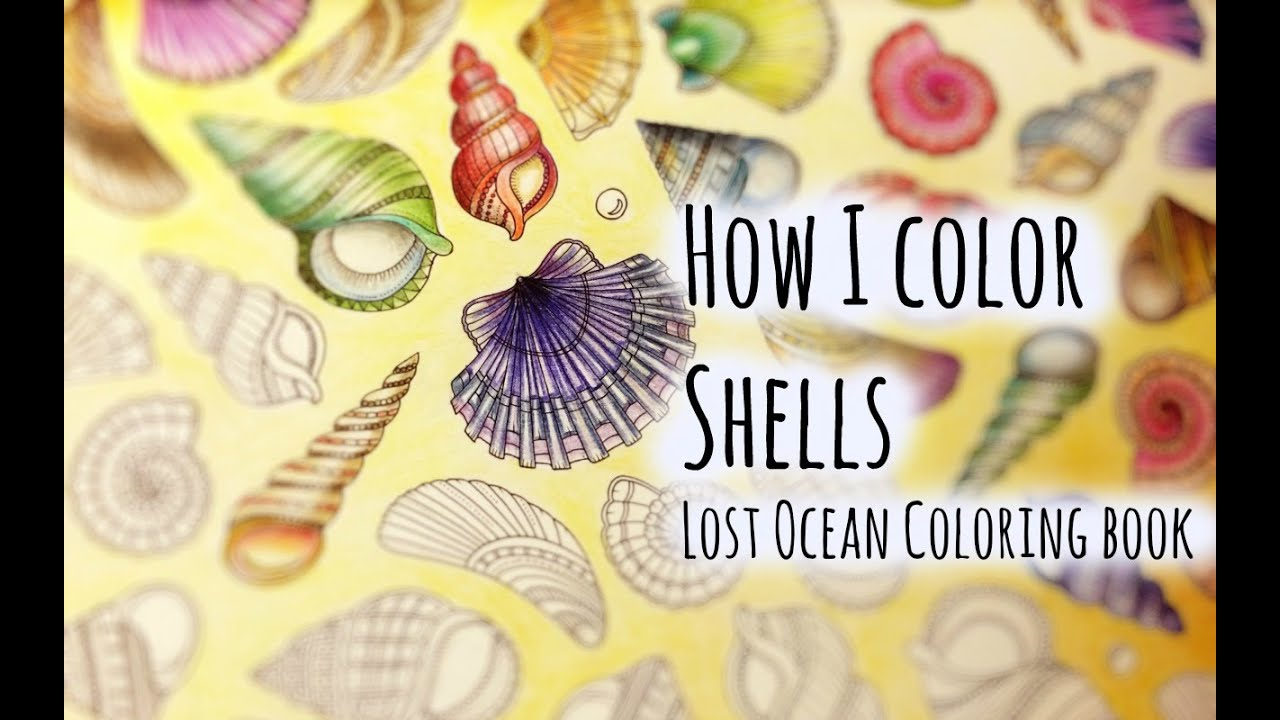 lost ocean coloring book johanna basford shell and conch youtube - Ocean Coloring Book