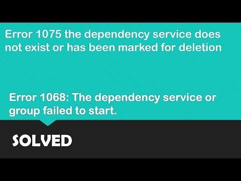 Error 1075 the dependency service does not exist or has been marked for deletion