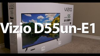 Vizio D55 Unbox and Review