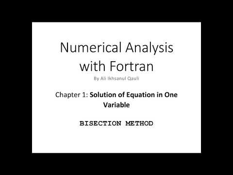 Numerical Analysis with Fortran: Bisection Method - YouTube