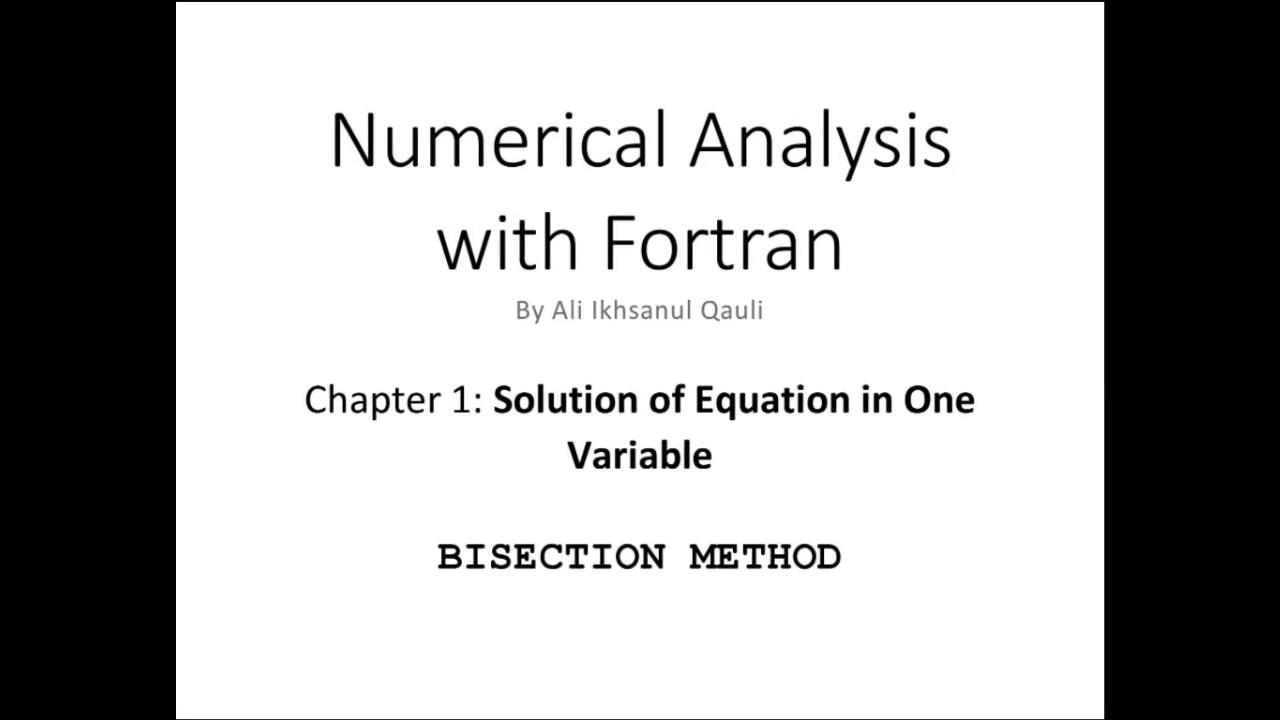 Blog Archives Geniusseven Group Series Alor Part 1 17 22 Agustus 2018 Program For Bisection Method In Fortran Tutorial