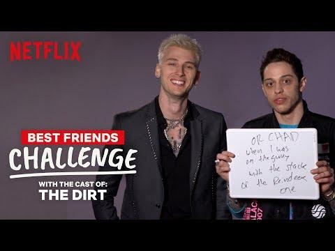 Pete Davidson And Colson Baker (aka Machine Gun Kelly) Best Friends Challenge | The Dirt | Netflix