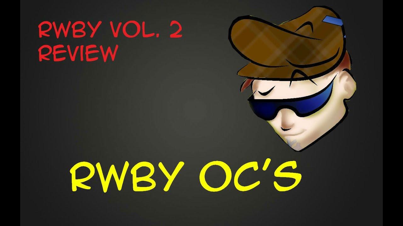 RWBY OC Video!!!