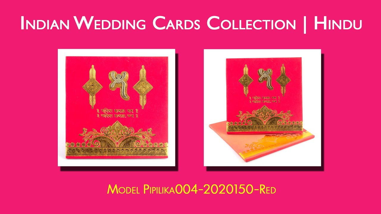 Indian Wedding Cards Collection | Hindu | Card No.-  PIPILIKA-004-2020150-RED - YouTube