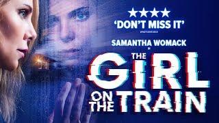 The Girl on the Train - Duke of York's Theatre
