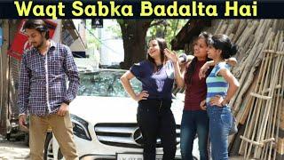 Waqt Sabka Badalta Hai | गरीब Boyfriend अमीर Girlfriend | 10वीं फेल बना करोड़पति | RAHUL THAKUR