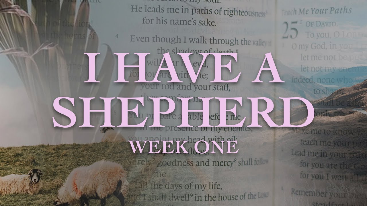 I Have a Shepherd - Pastor Paul - Jan  03, 2021