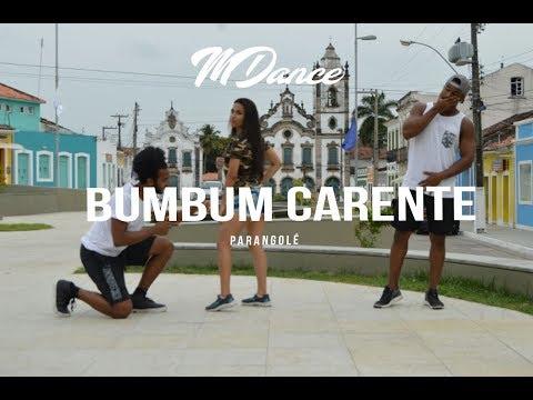 Bumbum Carente - Parangolé   MDance (coreografia) Dance video !