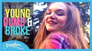 Download Khalid - Young Dumb & Broke | Cover by Sapphire MP3 song and Music Video